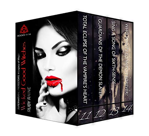 Pdf Thriller Wicked Good Witches Books 11-14: Series Finale (Supernatural Protectors Bundles Book 3)