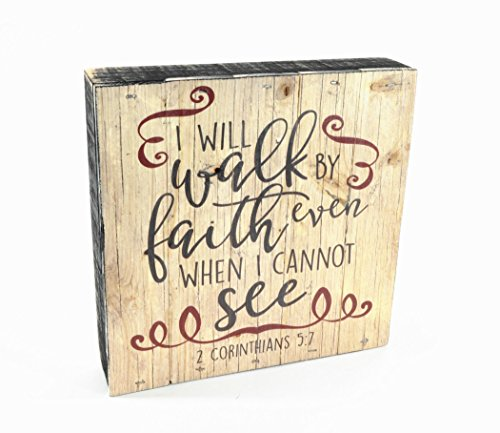 I Will Walk By Faith Even When I Cannot See Pallet Box Sign 7.5