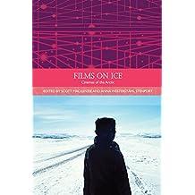 Films on Ice: Cinemas of the Arctic