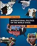 International Politics on the World Stage (B&B Political Science)
