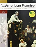 Loose-Leaf Version of American Promise 5e V1 and Reading the American Past 5e V1, Roark, James L. and Johnson, Michael P., 1457629585