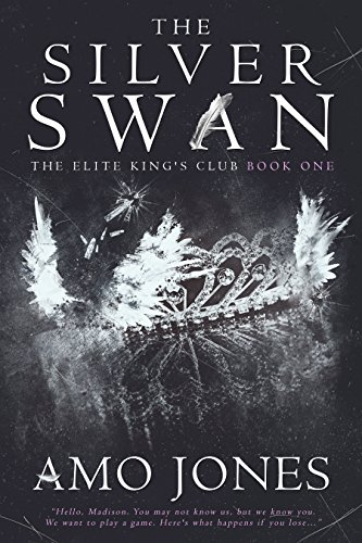 (The Silver Swan (The Elite Kings Club  Book 1) )