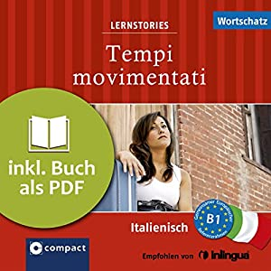 Tempi movimentati (Compact Lernstories) Hörbuch