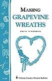 Making Grapevine Wreaths (Storey Publishing Bulletin, A-150)