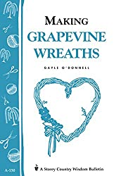 Image of the product Making Grapevine Wreaths that is listed on the catalogue brand of Storey Publishing, LLC.