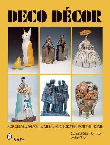 Deco Decor: Porcelain, Glass, & Metal Accessories for the - Deco Porcelain