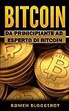 Bitcoin: Da Principiante ad Eseperto di BITCOIN