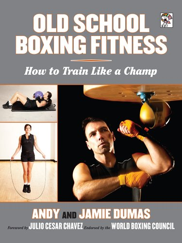 Old School Boxing Fitness: How to Train Like a Champ cover