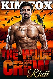 The Wilde Crew: Rhett: A paranormal shifter romance (The Shifters of Wilde Ranch Book 1)