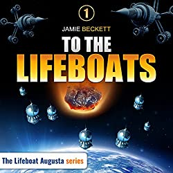 To the Lifeboats - A Novella