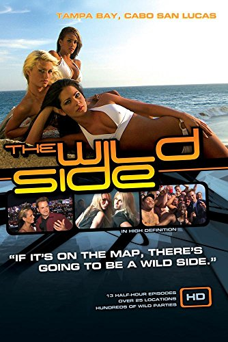 (The Wild Side Tampa Bay, Cabo San Lucas (Includes WMV HD and Standard Definition discs))