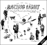 img - for Racing Light - the Soft Power of a Day's Walk book / textbook / text book