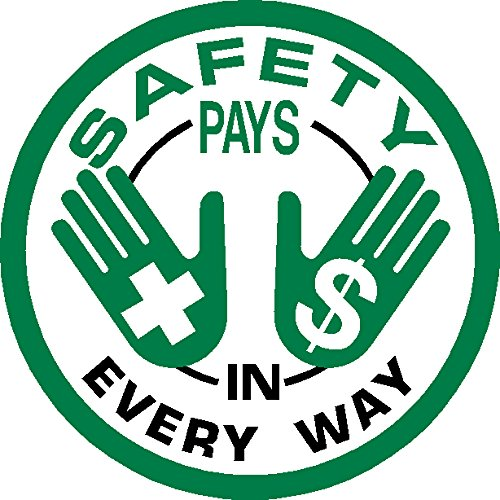 Safety Pays In Every Way Hard Hat Hardhat Decal Sticker Placard 2