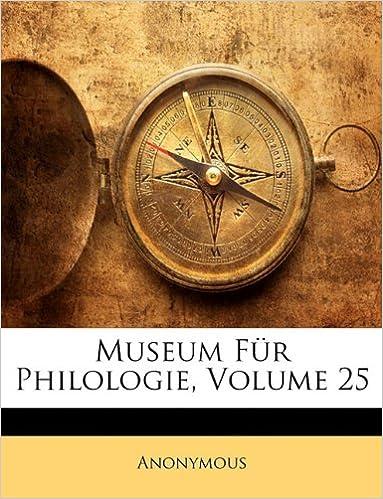 Museum Fur Philologie, Volume 25