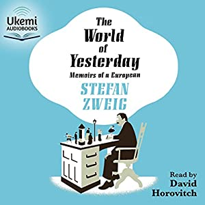 The World of Yesterday Audiobook