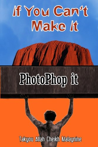 Download If You Can?t Make It: PhotoPhop it pdf epub