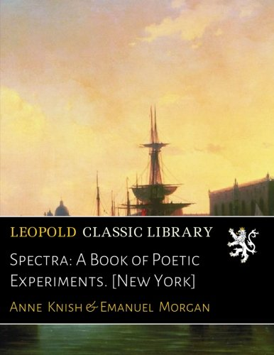 Spectra: A Book of Poetic Experiments. [New York] pdf epub