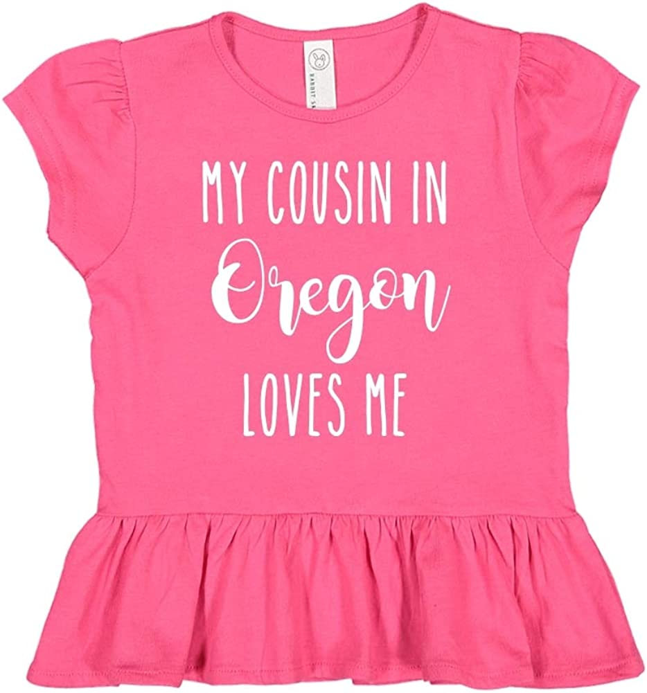 My Cousin in Oregon Loves Me Toddler//Kids Ruffle T-Shirt