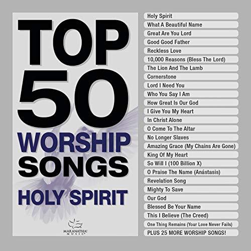 Top 50 Worship Songs - Holy Spirit