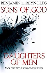 Sons of God Daughters of Men (Sons of God - Book 1)