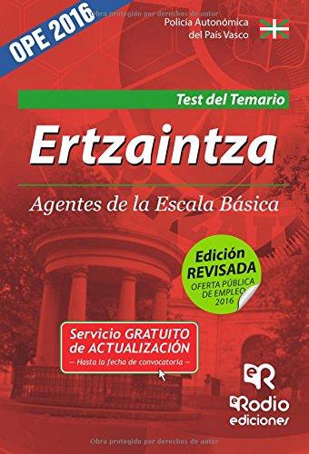 Ertzaintza. Agentes De La Escala Básica. Test Del Temario.