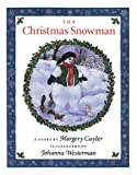 The Christmas Snowman, Margery Cuyler, 1616084839