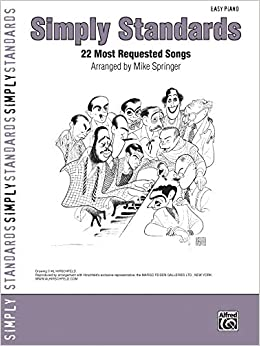Simply Standards: 22 Most Requested Songs (Easy Piano