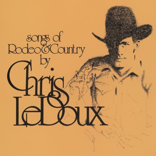 Songs Of Rodeo & Country / Life As A Rodeo Man by Chris LeDoux Original recording remastered, Special Edition edition (2007) Audio CD