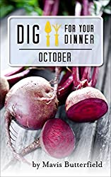 Dig for Your Dinner in October