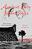 Ancient City Hauntings, Dave Lapham, 1561643076