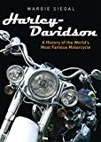 Harley-Davidson: A History of the World's Most Famous Motorcycle (Shire Library USA)