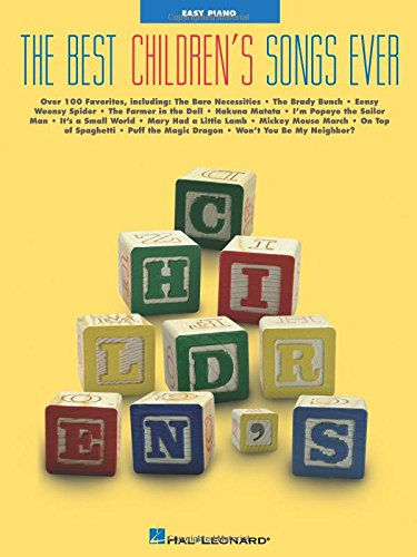 Best Children's Songs Ever (Easy Piano Songbook) by Hal Leonard Corporation