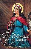St. Philomena: Powerful with God