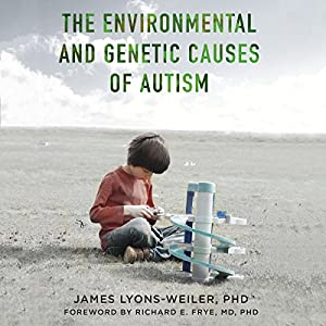 The Environmental and Genetic Causes of Autism Audiobook