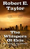 The Whispers of Eris, Robert Taylor, 1478388374