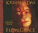 Flow of Grace: Invoke the Blessings and Empowerment of Hanuman with Sacred Chant from Krishna Das