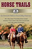 Search : Horse Trails: The Traveler's Guide to Great Riding Getaways (Coast to Coast)