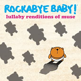 Amazon Com Lullaby Renditions Of Muse Rockabye Baby
