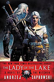 The Lady of the Lake by Andrzej Sapkowski epic fantasy book reviews