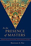 download ebook in the presence of masters: wisdom from 30 contemporary tibetan buddhist teachers by reginald a. ray (2-aug-2004) paperback pdf epub