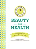 The Little Book of Home Remedies, Beauty and Health, Linda B. White and Barbara H. Seeber, 159233671X
