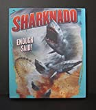 Sharknado! Enough Said! T-shirt of the craziest movie ever made, turned into a one-of-a-kind wall hanging. SHARKNADO!