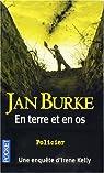 En terre et en os par Burke