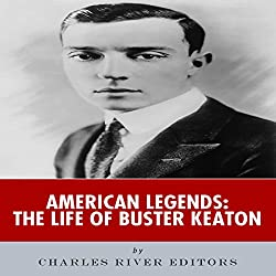 American Legends: The Life of Buster Keaton