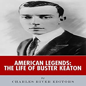 American Legends: The Life of Buster Keaton Audiobook