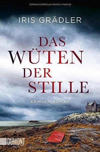 Das Wüten der Stille: Kriminalroman (Taschenbücher)