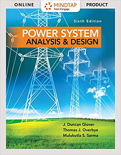 Mindtap Engineering 1 Term 6 Months Printed Access Card For Glover Overbye Sarma S Power System Analysis And Design 6th Activate Learning With These New Titles From Engineering Glover J Duncan Overbye Thomas Sarma Mulukutla