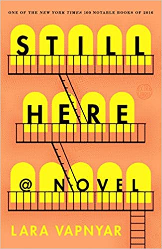 Still Here A Novel Amazon Fr Lara Vapnyar Livres Anglais