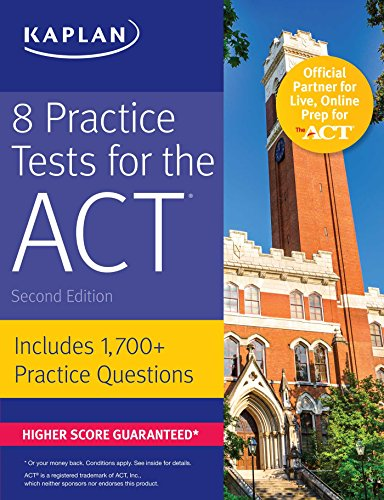8 Practice Tests for the ACT: Includes 1,728 Practice Questions (Kaplan Test Prep) cover