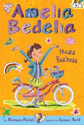 Amelia Bedelia Chapter Book #1: Amelia Bedelia Means Busines
